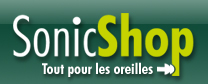 SonicShop: Bienvenue chez les experts de protections auditive...
